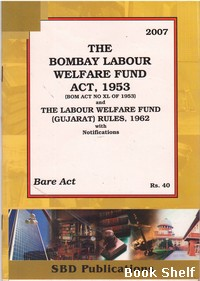THE GUJARAT LABOUR WELFARE FUND ACT 1953
