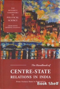 THE HANDBOOK OF CENTRE STATE RELATIONS IN INADIA