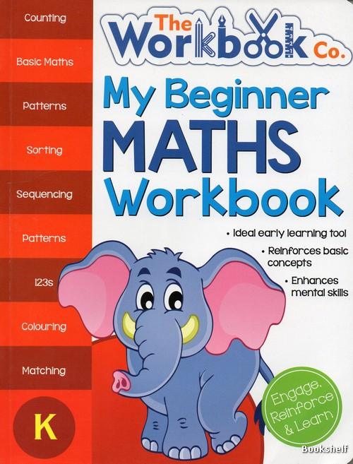 MY BEGINNER MATHS WORKBOOK (K)