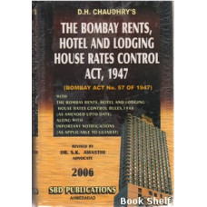 THE BOMBAY RENTS HOTEL AND LODGING HOUSE RATES CONTROL ACT 1947 (2006)