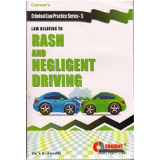 LAW RELATING TO RASH AND NEGLIGENT DRIVING