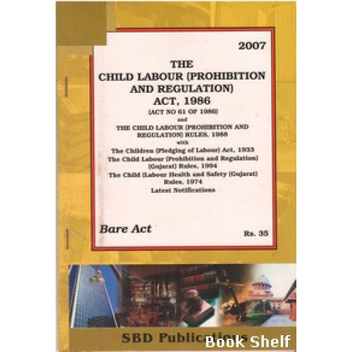 THE CHILD LABOUR ACT 1986