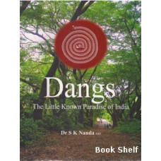DANGS THE LITTLE KNOWN PARADISE OF INDIA