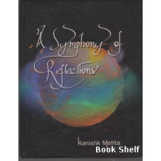 A SYMPHONY OF REFLECTIONS