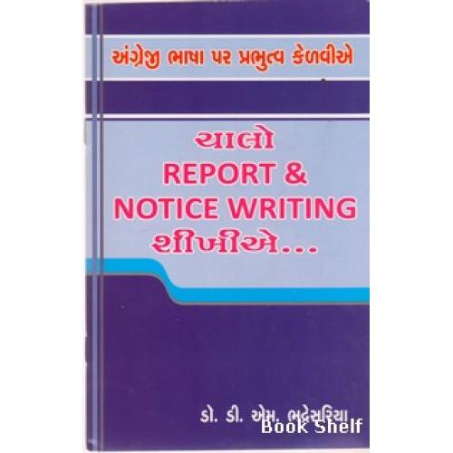 CHALO REPORT & NOTICE WRITING SHIKHIE