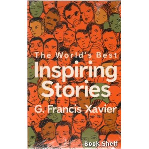 THE WORLDS BEST INSPIRING STORIES