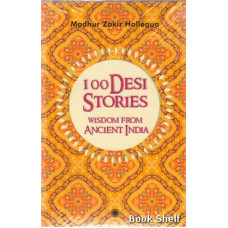 100 DESI STORIES WISDOM FROM ANCIENT INDIA