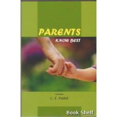 PARENTS KNOW BEST