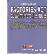 FACTORIES ACT GUJARAT FACTORIES RULES