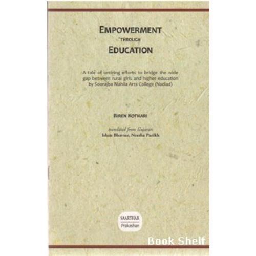 EMPOWERMENT THROUGH EDUCATION