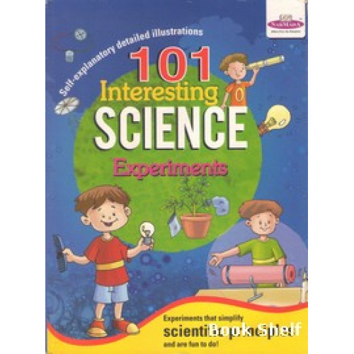 101 INTERESTING SCIENCE EXPERIMENTS