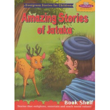 AMAZING STORIES OF JATAKA (NARMADA)