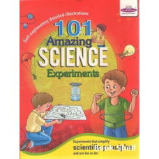 101 AMAZING SCIENCE EXPERIMENTS