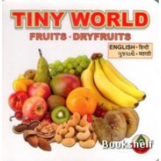 TINY WORLD FRUITS & DRYFRUITS (ENG-GUJ-HIN-MATATHI)