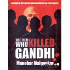 THE MEN WHO KILLD GANDHI?