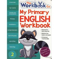 MY PRIMARY ENGLISH WORKBOOK 2