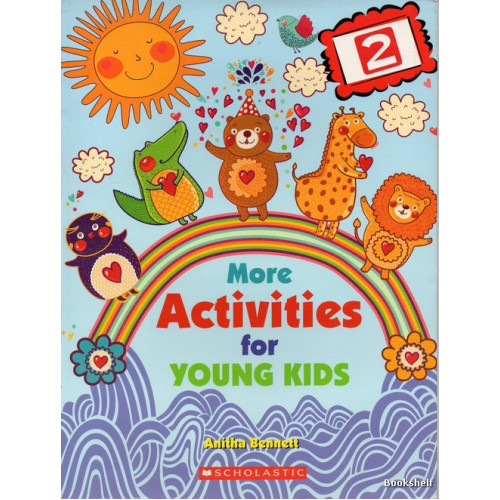 MORE ACTIVITIES FOR YOUNG KIDS