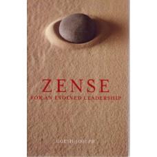 ZENSE FOR AN EVOLVED LEADERSHIP