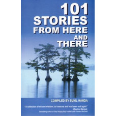 101 STORIES FROM HERE AND THERE